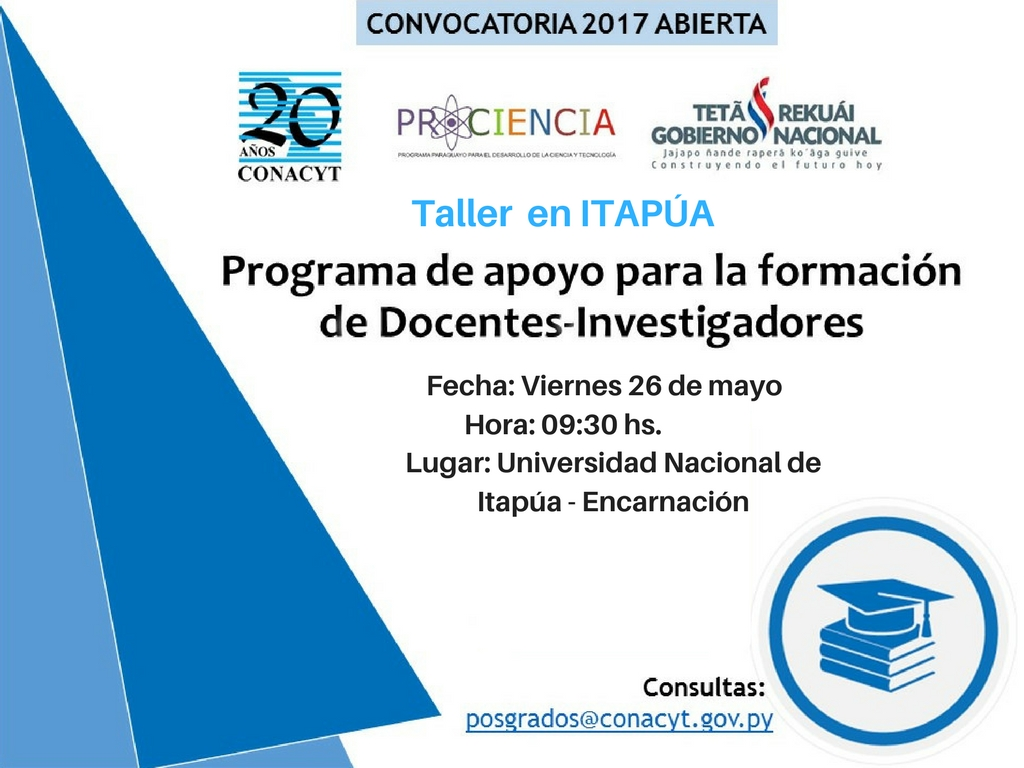 """CONACYT realizará taller sobre del """"Programa de Apoyo para la formación de Docentes – Investigadores"""" en Itapúa"""